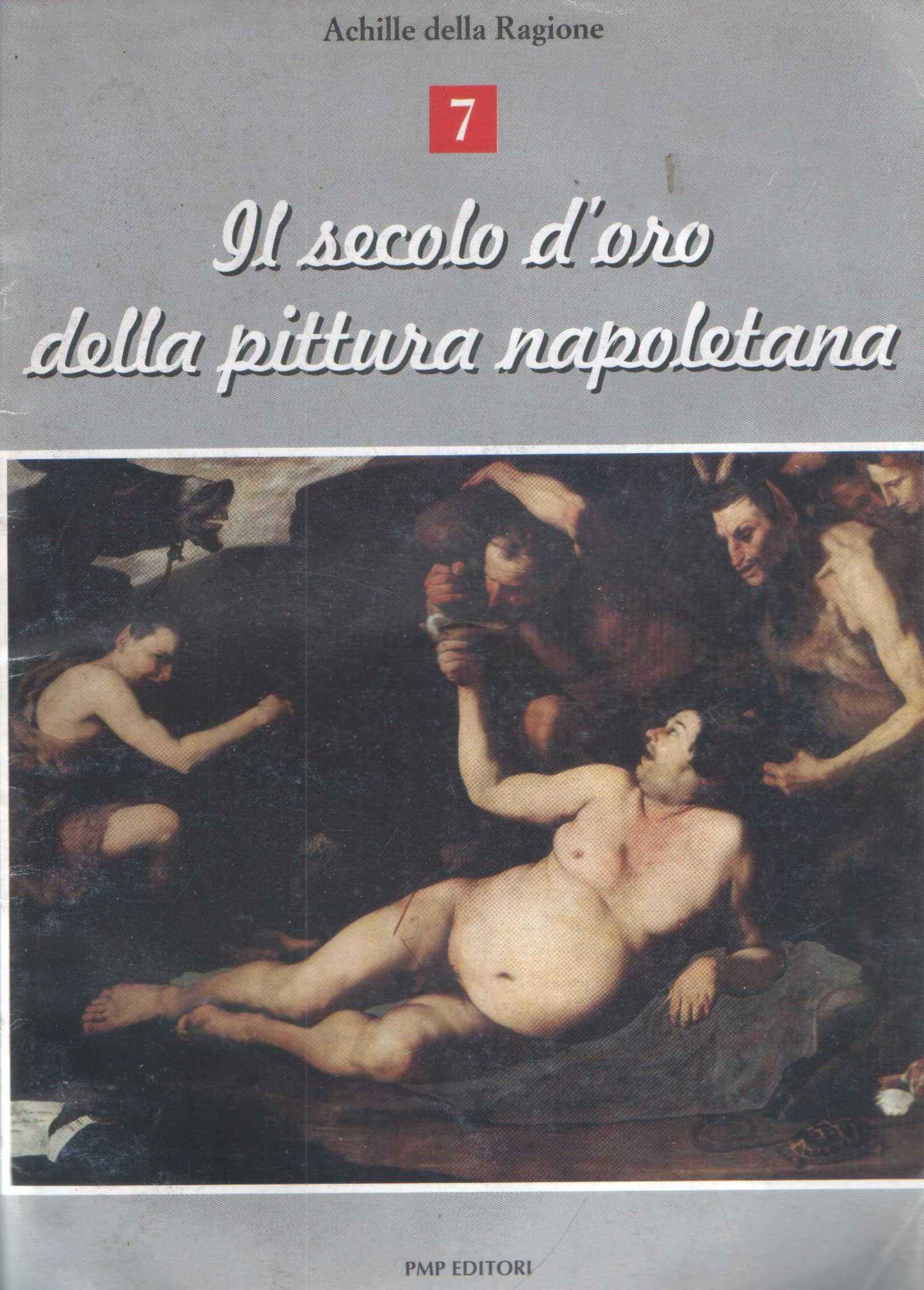 Il secolo d'oro della pittura napoletana 7