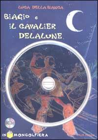 Biagio e il cavalier Delalune