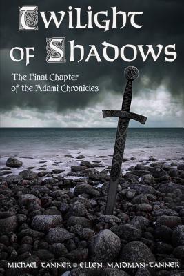 Twilight of Shadows