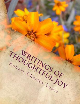 Writings of Thoughtful Joy