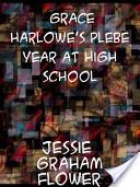 Grace Harlowe's Pleb...