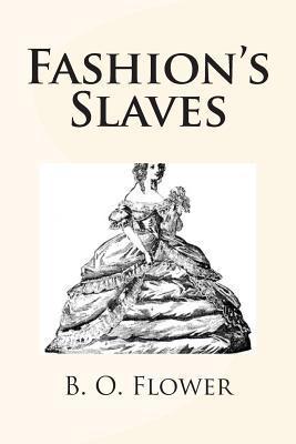 Fashion's Slaves