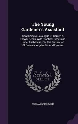 The Young Gardener's...