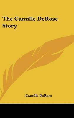 The Camille DeRose Story