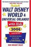 Fodor's Walt Disney World® with Kids 2006