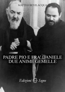 Padre Pio e fra' Daniele