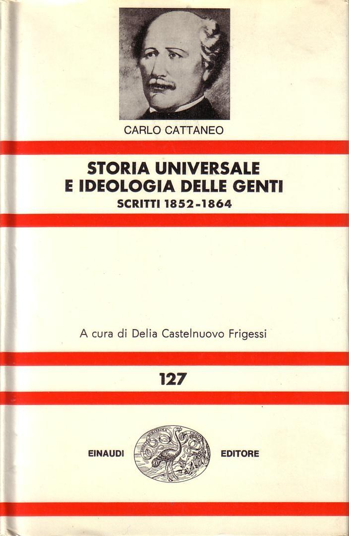 Storia universale e ideologia delle genti: Scritti 1852-1864