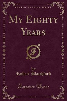 My Eighty Years (Cla...