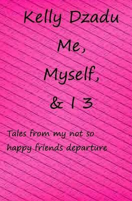Me, Myself,& I Book ...