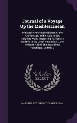 Journal of a Voyage Up the Mediterranean