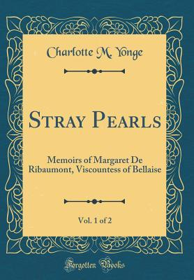 Stray Pearls, Vol. 1...