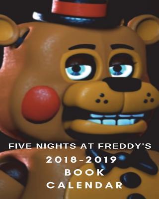 FIVE NIGHTS AT FREDDY'S 2018-2019  BOOK CALENDAR