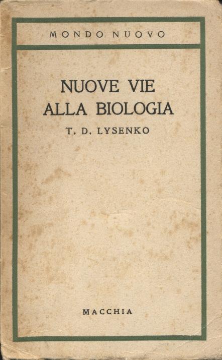 Nuove vie alla biologia