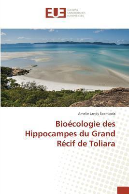 Bioecologie des Hippocampes du Grand Recif de Toliara