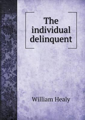 The Individual Delinquent