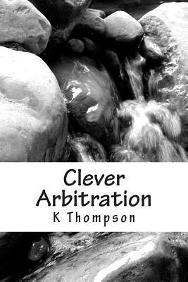 Clever Arbitration
