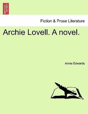Archie Lovell. A novel. Vol. I.