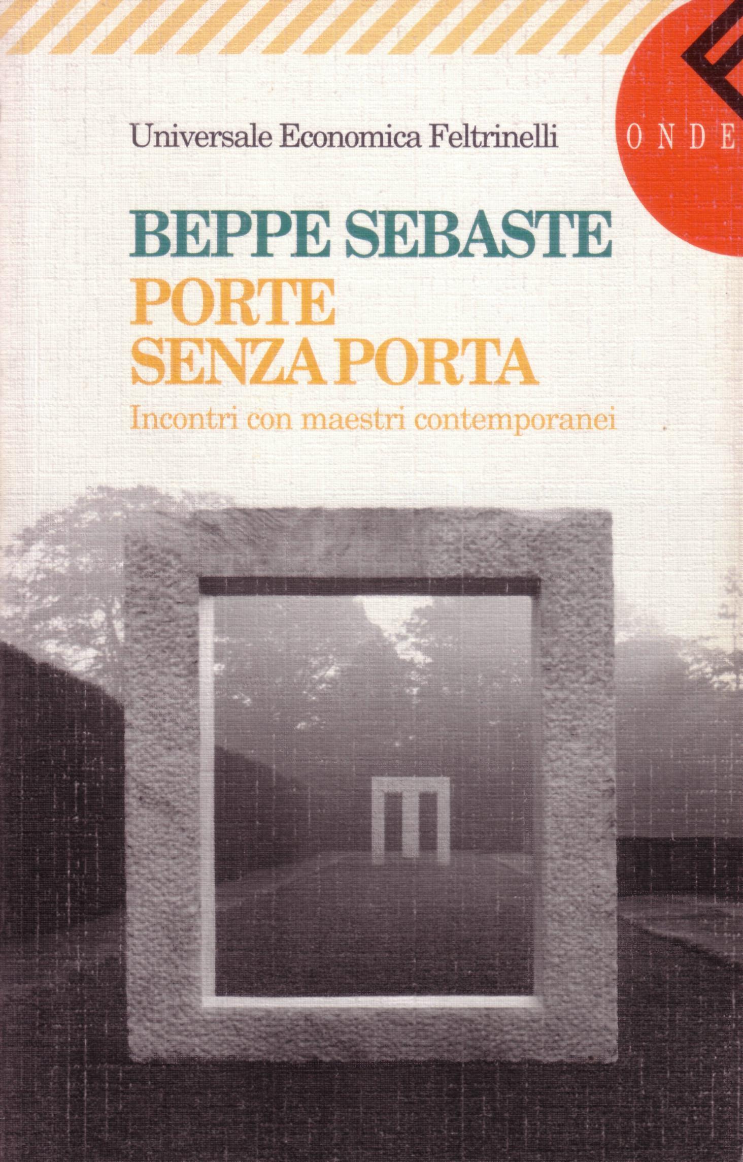 Porte senza porta beppe sebaste 2 recensioni for Porte italiano