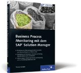 Business Process Monitoring mit dem SAP Solution Manager