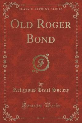Old Roger Bond (Clas...