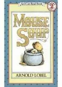 Mouse Soup (I Can Read Books