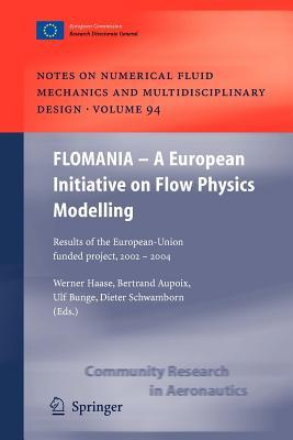 Flomania - a European Initiative on Flow Physics Modelling