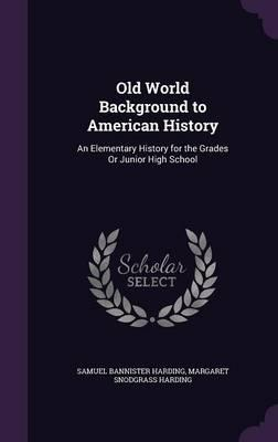 Old World Background to American History