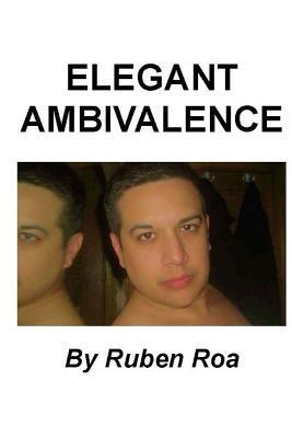 Elegant Ambivalence