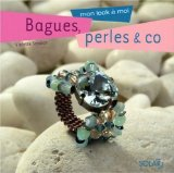 Bagues, perles and co