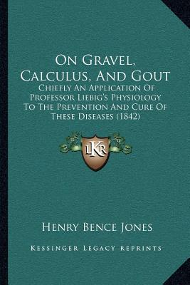 On Gravel, Calculus, and Gout