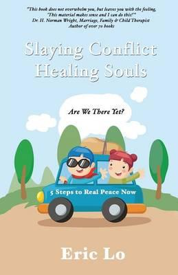 Slaying Conflict Healing Souls