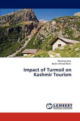 Impact of Turmoil on Kashmir Tourism