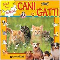 Cani e gatti. Ediz. ...