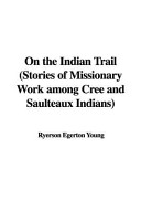 On the Indian Trail