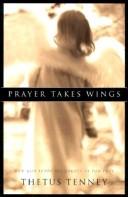 Prayer Takes Wings