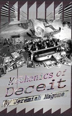 The Mechanics of Deceit