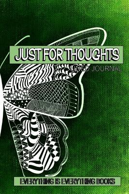 Just for Thoughts Soft Cover Lined Journal/Notebook (Butterfly)