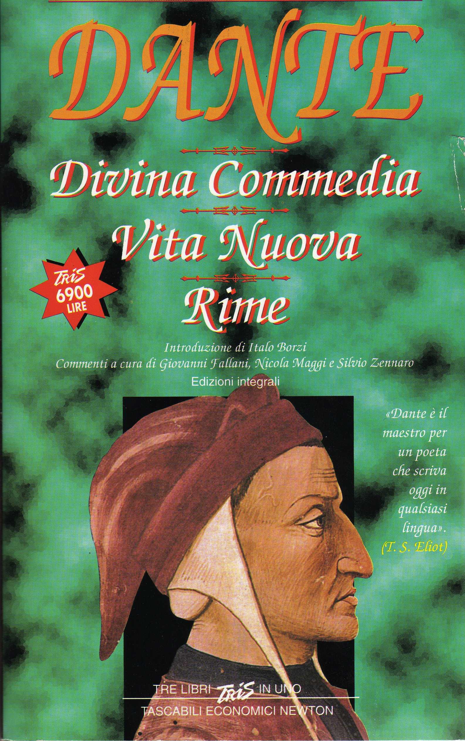 Divina Commedia - Vita nuova - Rime