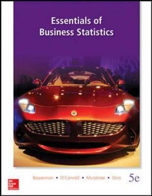 Essentials of Business Statistics (Int'l Ed)
