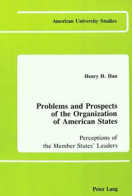 Problems and Prospects of the Organization of American States