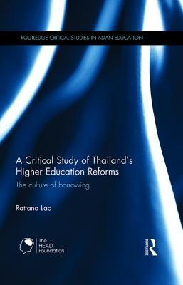A Critical Study of Thailand's Higher Education Reforms