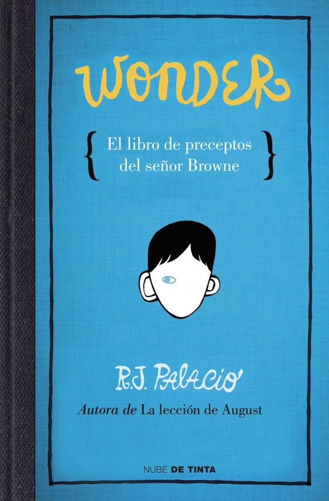 Wonder: el libro de ...
