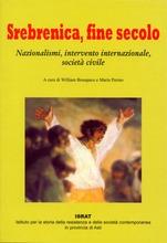 Srebrenica, fine secolo. Nazionalismi, intervento internazionale, società civile