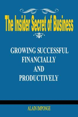 The Insider Secret of Business