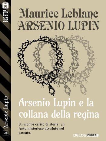 Arsenio Lupin e la collana della regina