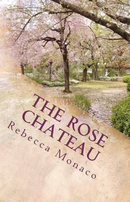 The Rose Chateau