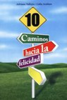 10 Caminos hacia la ...