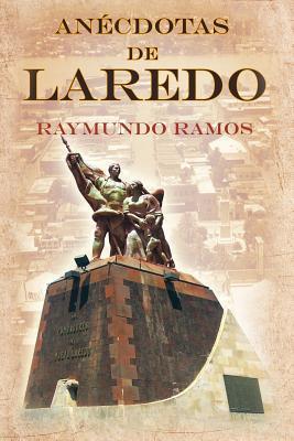 Anécdotas de Laredo