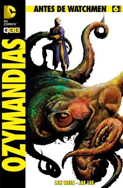 Antes de Watchmen: Ozymandias #6 (de 6)