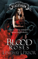 Blood Roses